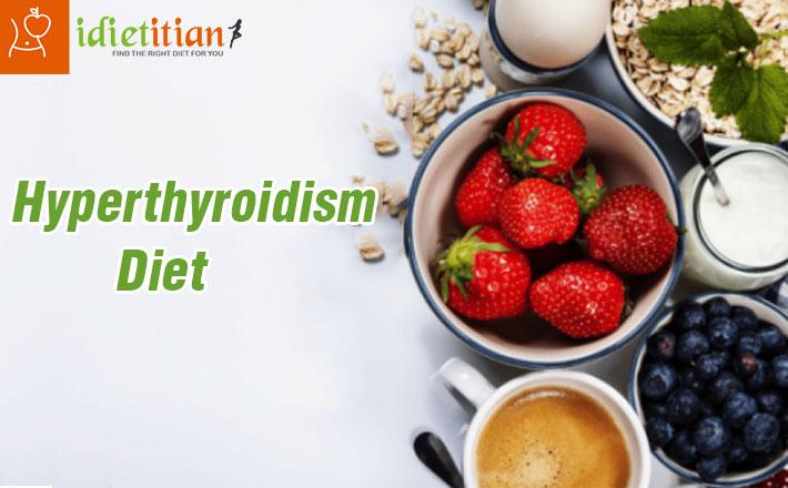 Diet Plan to Beat Hyperthyroidism Naturally